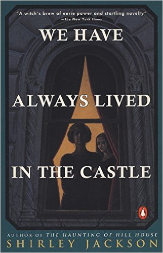 We have always lived in the castle - bibliophile review