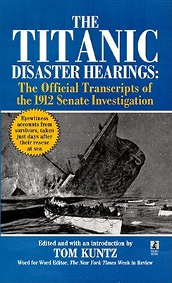 The Titanic disaster hearings - bibliophile review