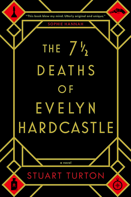 The seven deaths of Evelyn Hardcastle - bibliophile review