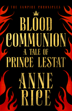 blood communion anne rice