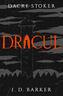 Dracul, by Dacre Stoker