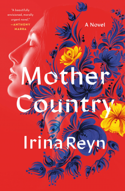 mother-country-irina-reyn-bibliophile