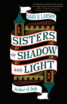 Sisters of Shadow and Light - bibliophile review