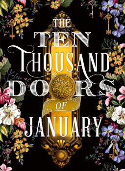 The ten thousand doors of January - bibliophile review